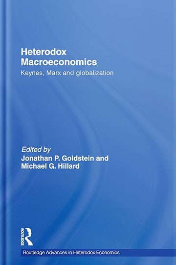 Heterodox Macroeconomics: Keynes, Marx and globalization