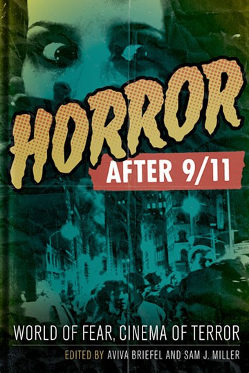 Horror after 9/11 World of Fear, Cinema of Terror