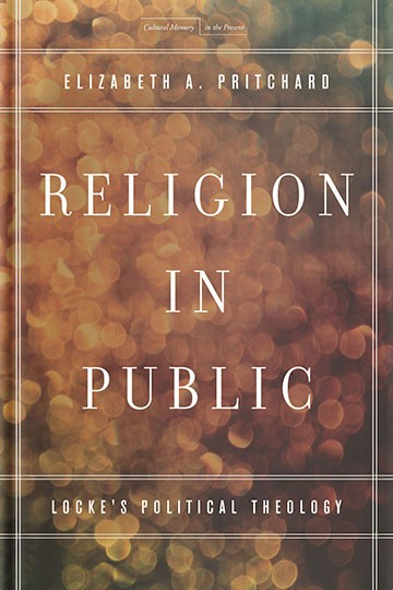 Religion in Public: Locke's Political Theology