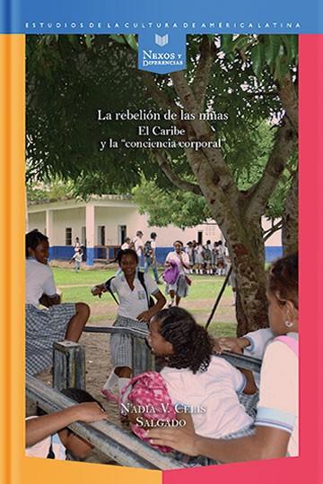 """La rebelión de las niñas: El Caribe y la """"conciencia corporal"""""""