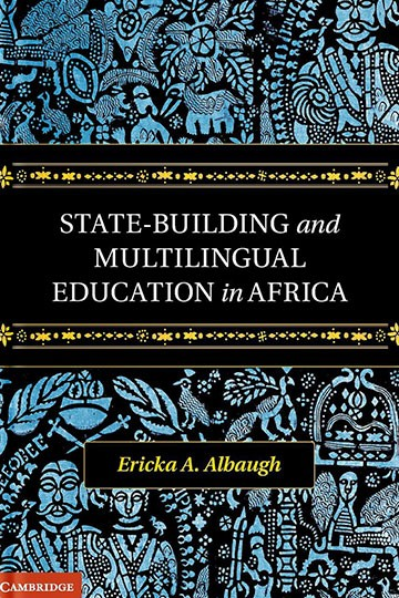 State-Building and Multilingual Education in Africa