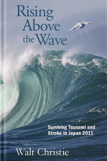 Rising Above the Wave: Surviving Tsunami and Stroke in Japan 2011