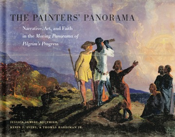 The Painter's Panorama: Narrative, Art, and Faith in the Moving Panorama of Pilgrim's Progress