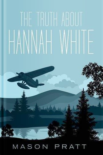 The Truth About Hannah White