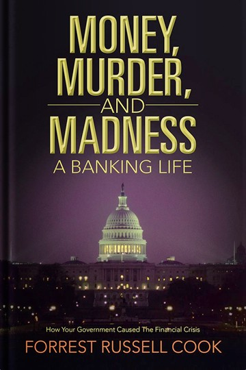 Money, Murder, and Madness: A Banking Life