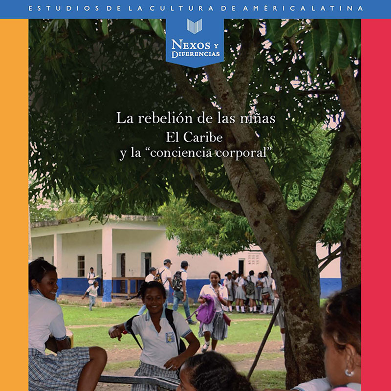 """Nadia Celis Receives Award for La rebelión de las niñas: El Caribe y la """"conciencia corporal"""""""