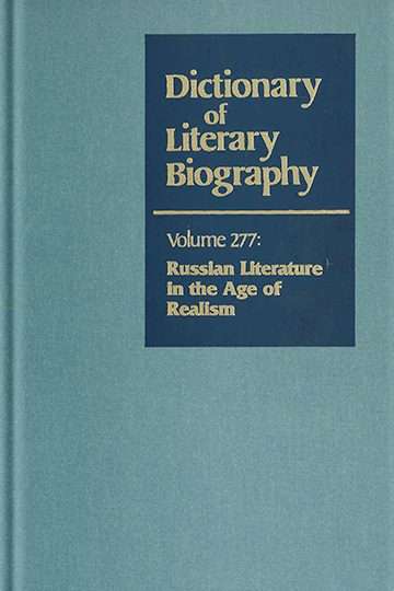 Dictionary of Literary Biography: Russian Literature in the Age of Realism