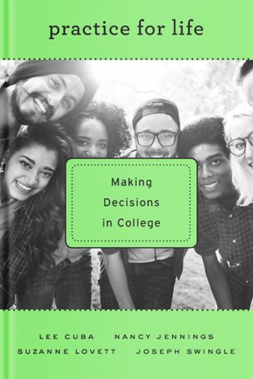 Practice for Life: Making Decisions in College
