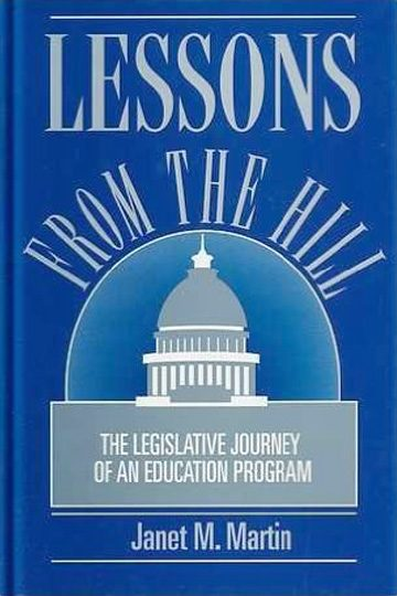 Lessons from the Hill: The Legislative Journey of an Education Program