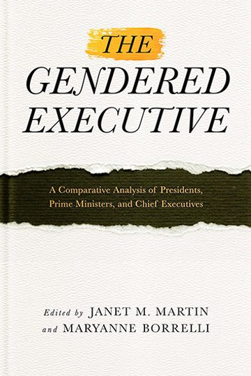 The Gendered Executive: A Comparative Analysis of Presidents, Prime Ministers, and Chief Executives