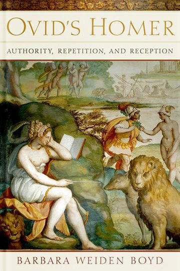 Ovid's Homer: Authority, Repetition, and Reception
