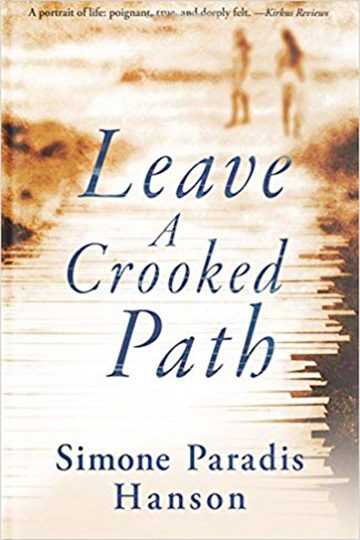 Leave A Crooked Path