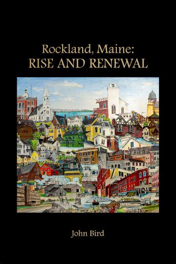 Rockland, Maine: Rise and Renewal